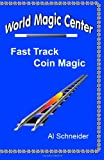 Fast Track Coin Magic, Al Schneider, 1456589873