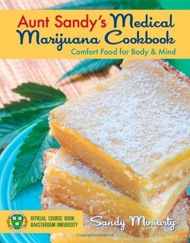 Aunt-Sandys-Medical-Marijuana-Cookbook-Comfort-Food-for-Mind-and-Body