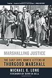 Marshalling Justice, Michael G. Long, 006198518X
