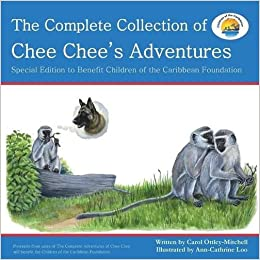 The Complete Collection Of Chee Chee's Adventures: Chee Chee's Adventure Series por Ann-cathrine Loo epub