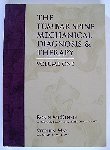 The Lumbar Spine:Mechanical Diagnosis & Therapy (Volume 1 - Spine Mckenzie Lumbar