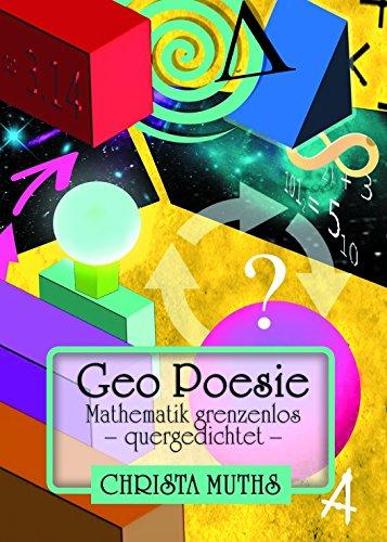 Geo Poesie: Mathematik grenzenlos  - quergedichtet - (German Edition) (Rechteck-symbol)