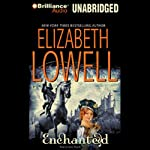 Enchanted: Medieval Trilogy #3 | Elizabeth Lowell