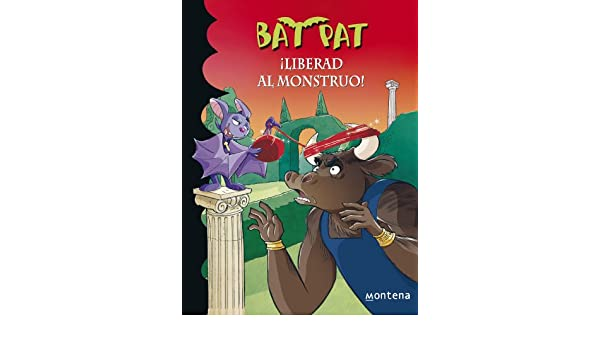 Amazon.com: ¡Liberad al monstruo! (Serie Bat Pat 28) (Spanish Edition) eBook: Roberto Pavanello: Kindle Store