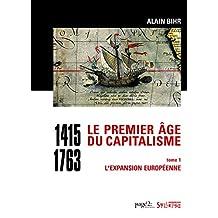 PREMIER ÂGE DU CAPITALISME (1415-1763) (LE)