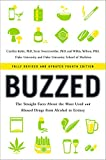 Product review for Buzzed: The Straight Facts About the Most Used and Abused Drugs from Alcohol to Ecstasy (Fully Revised and Updated Fourth Edition)