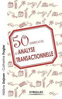 50 exercices d'analyse transactionnelle par Dejean