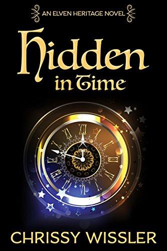 Hidden in Time (Elven Heritage Book 9)