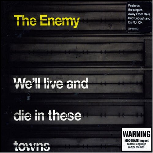 We'll Live & Die in These Towns by Warner