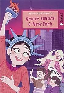 Quatre soeurs à New York par Rigal-Goulard