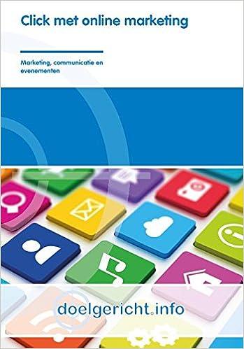 Click met online marketing doelgericht.info: marketing, communicatie en evenementen: Amazon.es: Libros en idiomas extranjeros