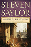 A Murder on the Appian Way: A Novel of Ancient Rome (The Roma Sub Rosa series)