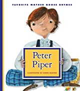 Peter Piper (Favorite Mother Goose Rhymes)