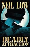 DEADLY ATTRACTION (Alan Stewart and Vera Deward Murder Mystery Series Book 5)