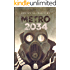 METRO 2034 (A sequel to Metro 2033): First English illustrated edition (METRO by Dmitry Glukhovsky)