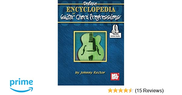 Deluxe Encyclopedia of Guitar Chord Progressions: Johnny Rector ...