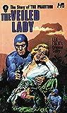 The Phantom: The Complete Avon Novels: Volume #4: The Veiled Lady