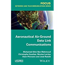 Aeronautical Air-Ground Data Link Communications (Focus: Networks and Telecommunications)