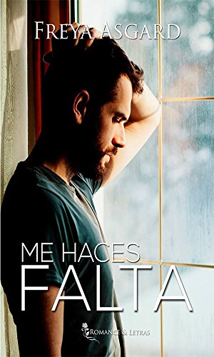 Me haces falta (Spanish Edition)