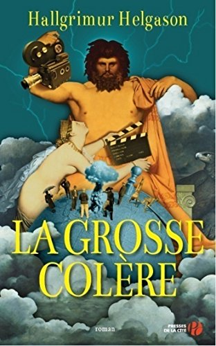 La Grosse Colère French Edition