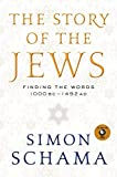 img - for The Story of the Jews: Finding the Words 1000 BC - 1492 AD book / textbook / text book