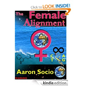 The Female Alignment Aaron Socio
