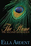 The Plume: the Second Anthology, Ella Ardent, 1479267775