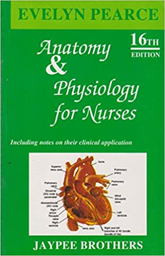 Buy Anatomy and Physiyology for nurses (including notes on their ...
