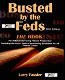 Busted by the Feds, Larry Fassler, 0964490862
