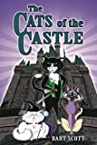 The Cats of the Castle: Book One: Quest for the Key