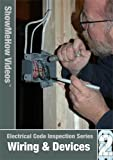 Electrical Code Inspection Wiring and Devices, Show Me How Videos