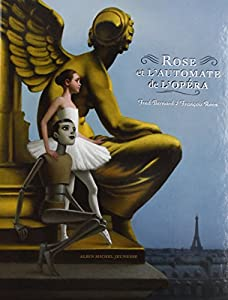 vignette de 'Rose et l'automate de l'Opéra (Frédéric Bernard)'