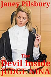 The Devil Inside Judge Nina: A Story of Obsession