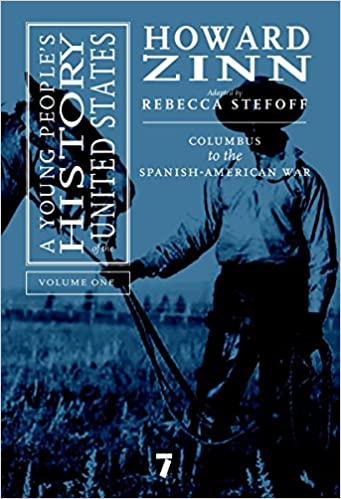 a young peoples history of the united states volume 1 columbus to the spanish american war for young people series