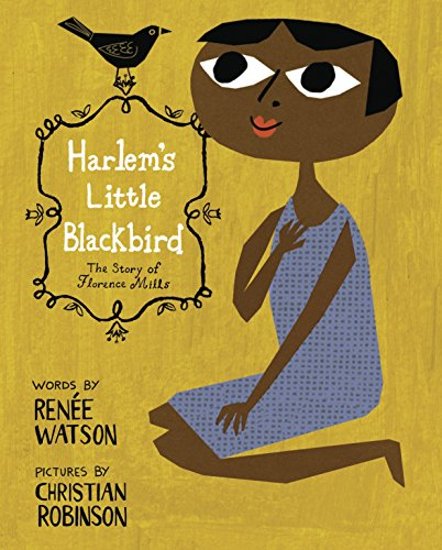 Search : Harlem's Little Blackbird: The Story of Florence Mills