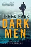 Dark Men: A Silver Bear Thriller (Silver Bear Thrillers)