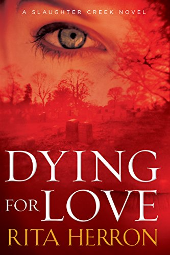 dying-for-love-a-slaughter-creek-novel-book-4