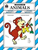 Animals Thematic Unit, Janet A. Hale, 1557342504