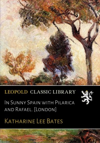 Download In Sunny Spain with Pilarica and Rafael. [London] pdf