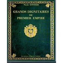 Grands dignitaires, ministres et grands officiers du Premier Empire : autographes et notices biographiques