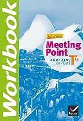 Meeting Point Anglais Tle éd. 2012 - Workbook