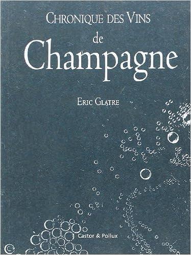 En ligne téléchargement Chronique des vins de Champagne epub pdf