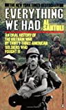 Everything We Had: An Oral History of the Vietnam War, Al Santoli, 0345322797