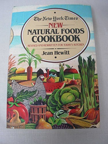 New York Times New Natural Foods Cookbook