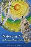 Nature as Mirror, Stephanie Sorrell, 1846944015