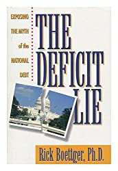 The Deficit Lie: Exposing the Myth of the National Debt