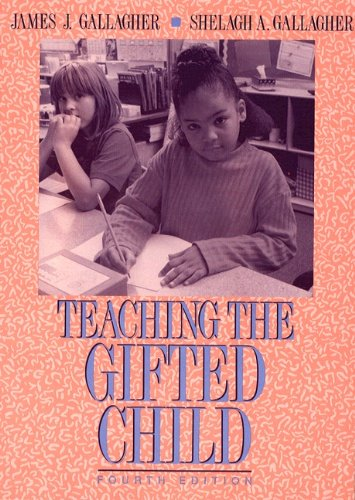 Teaching the Gifted Child (4th Edition)