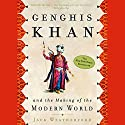 Genghis Khan and the Making of the Modern World Audiobook by Jack Weatherford Narrated by Jack Weatherford, Jonathan Davis