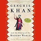 Genghis Khan and the Making of the Modern World Hörbuch von Jack Weatherford Gesprochen von: Jack Weatherford, Jonathan Davis