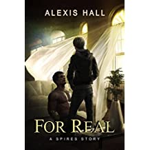 For Real (Spires Book 3)